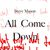 Steve Mason - All Come Down (Part 2)