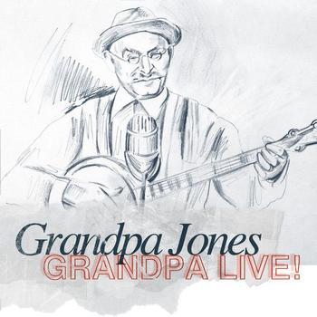 Grandpa Jones - Grandpa Live!