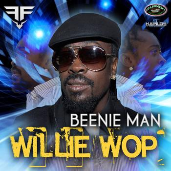 Beenie Man - Willie Wop