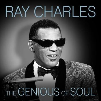 Ray Charles - The Genious of Soul - Ray Charles