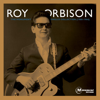 Roy Orbison - The Monument Singles Collection