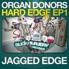 Organ Donors - Jagged Edge