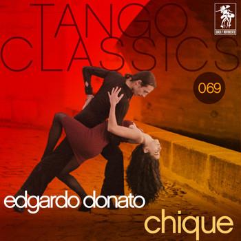 Edgardo Donato - Chique