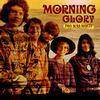 Morning Glory - Two Suns Worth
