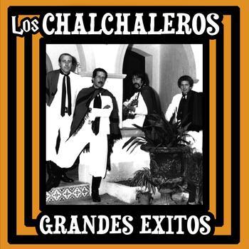 Los Chalchaleros - Grandes Exitos