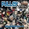 Pulley - The Long and the Short of It