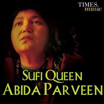 Abida Parveen - Sufi Queen Abida Parveen