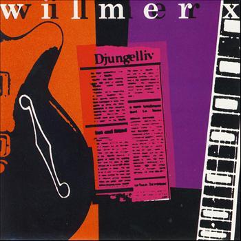 Wilmer X - Djungelliv