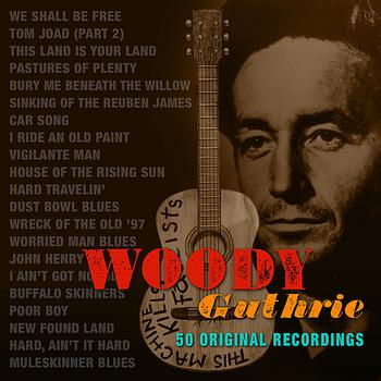 Woody Guthrie - Woody Guthrie (Remastered)