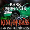 Bass Mekanik - King of Bass