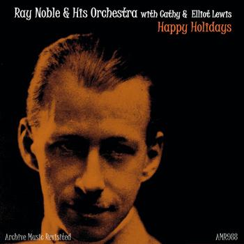 Ray Noble - Happy Hollidays