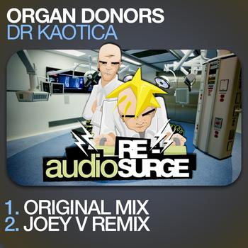 Organ Donors - Dr Kaotica