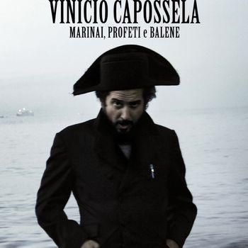Vinicio Capossela - Marinai, profeti e balene