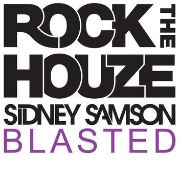 Sidney Samson - Blasted