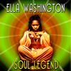 Ella Washington - Soul Legend