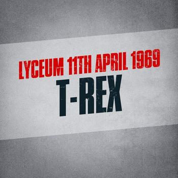 T-Rex - Lyceum 11th April 1969