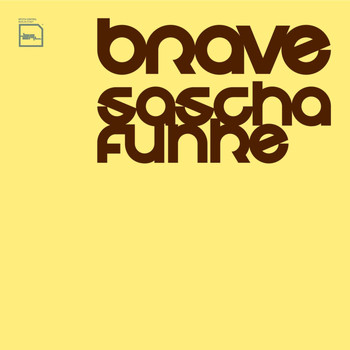 Sascha Funke - Brave