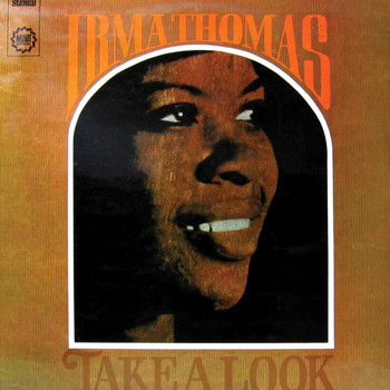 Irma Thomas - Take A Look