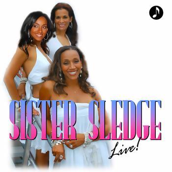 Sister Sledge - Sister Sledge Live