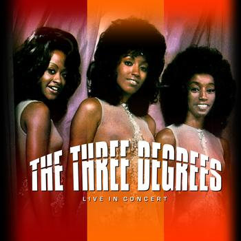 THE THREE DEGREES - The Three Degrees Live In Concert