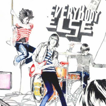 Everybody Else - Everybody Else