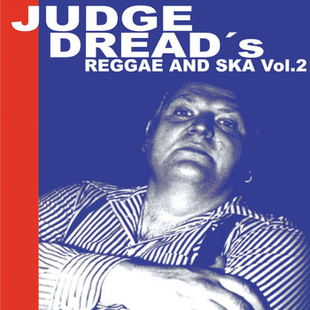 Judge Dread - Judge Dread's Reggae and Ska Vol.2