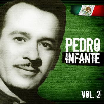 Pedro Infante - Lo Mejor De Pedro Infante. Vol.2