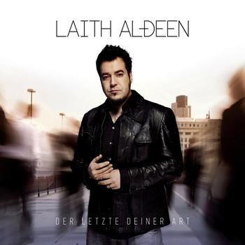 Laith Al-Deen - Der Letzte deiner Art