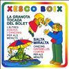 Xesco Boix - La Granota Tocada Del Bolet / Salta Miralta