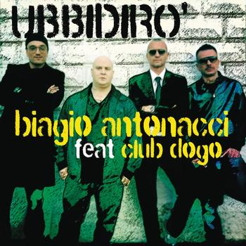 Biagio Antonacci - Ubbidirò