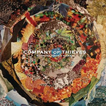 Company of Thieves - Running from a Gamble