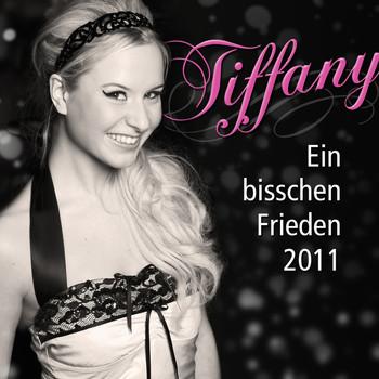 Tiffany - Ein bisschen Frieden 2011