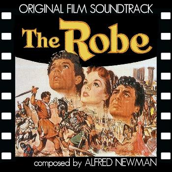 Alfred Newman - The Robe (Original Film Soundtrack)