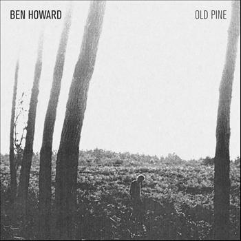 Ben Howard - The Old Pine E.P.