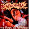 Aborted - The Purity Of Perversion