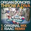 Organ Donors - Throw A Diva