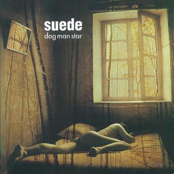 Suede - Dog Man Star (Remastered)