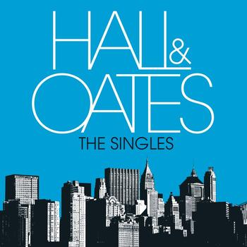 Daryl Hall & John Oates - The Singles