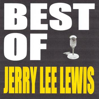 Jerry Lee Lewis - Best of Jerry Lee Lewis