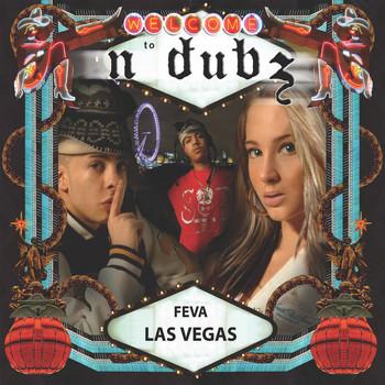 N-Dubz - Feva Las Vegas