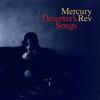 Mercury Rev - Deserter's Songs (Remastered)