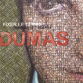Dumas - Fixer le temps