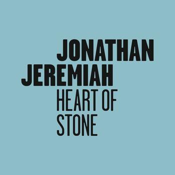 Jonathan Jeremiah - Heart Of Stone