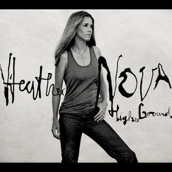 Heather Nova - Higher Ground