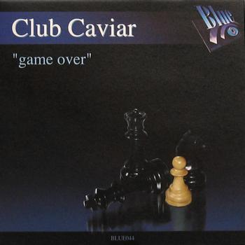 Club Caviar - Game Over