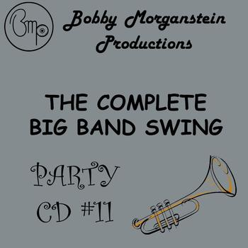 Bobby Morganstein - The Complete Big Band Swing Party CD