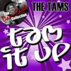 The Tams - Tam It Up - [The Dave Cash Collection]