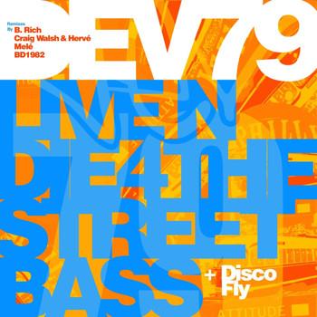 Dev79 - Live N Die 4 The Street Bass