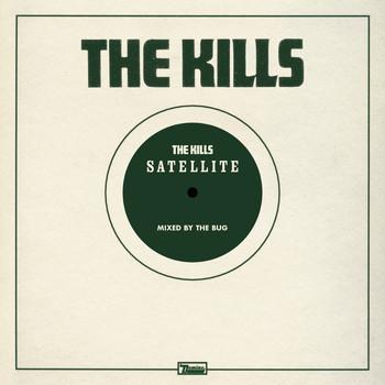 The Kills - Satellite (The Bug Remix)