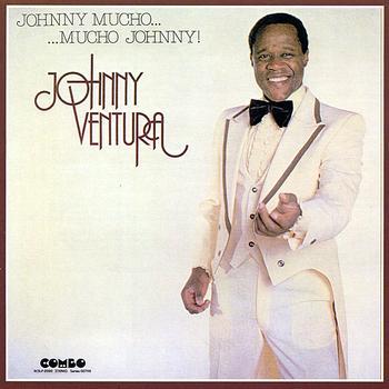 Johnny Ventura - Johnny Mucho... Mucho Johnny!
